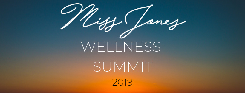 Miss Jones Wellness Summit
